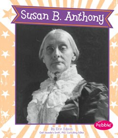 Susan B. Anthony by Erin Edison
