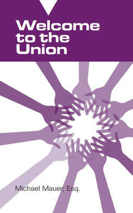 Welcome to the Union: A Pamphlet for New Employees