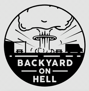 """Backyard on Hell"" Sticker 3""x3"" - DentoneShirts"