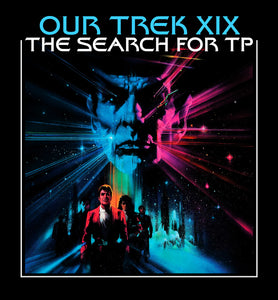 """Our Trek: The Search For TP"" Shirt"
