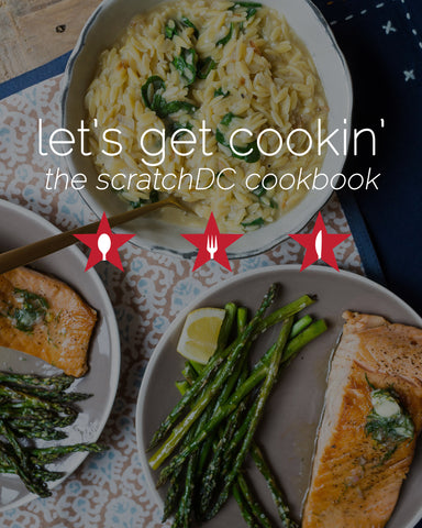"""Let's Get Cookin'"" - The scratchDC Cookbook"