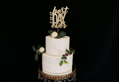 Best Day Ever Wedding Cake Topper With Custom Date