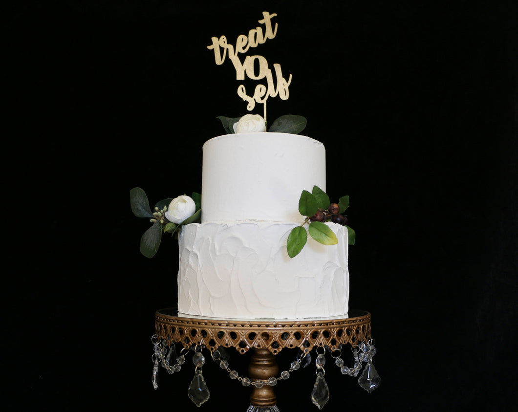 Treat Yo Self Cake Topper