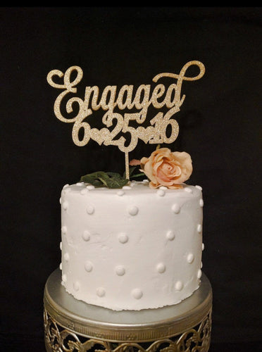 Engaged Cake Topper With Custom Date
