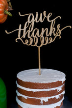 Load image into Gallery viewer, Give Thanks Thanksgiving Cake Topper/ Pie Topper/ Sign- Glitter Gold