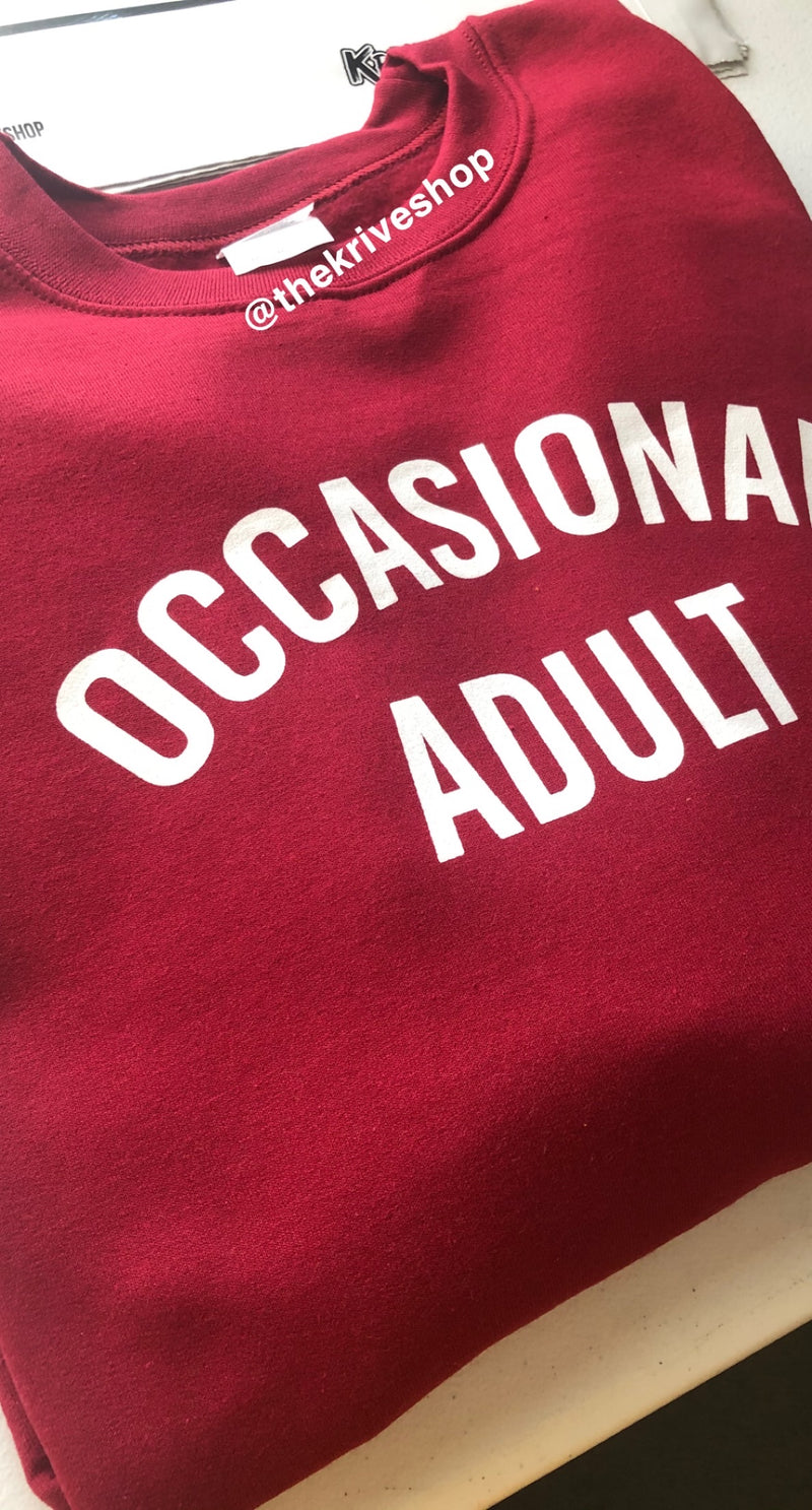 Occasional Adult Sweatshirt