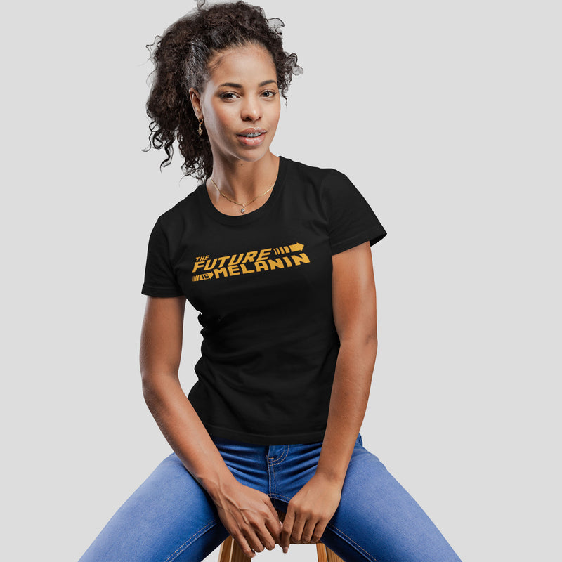 Ladies The Future is Melanin Shirt