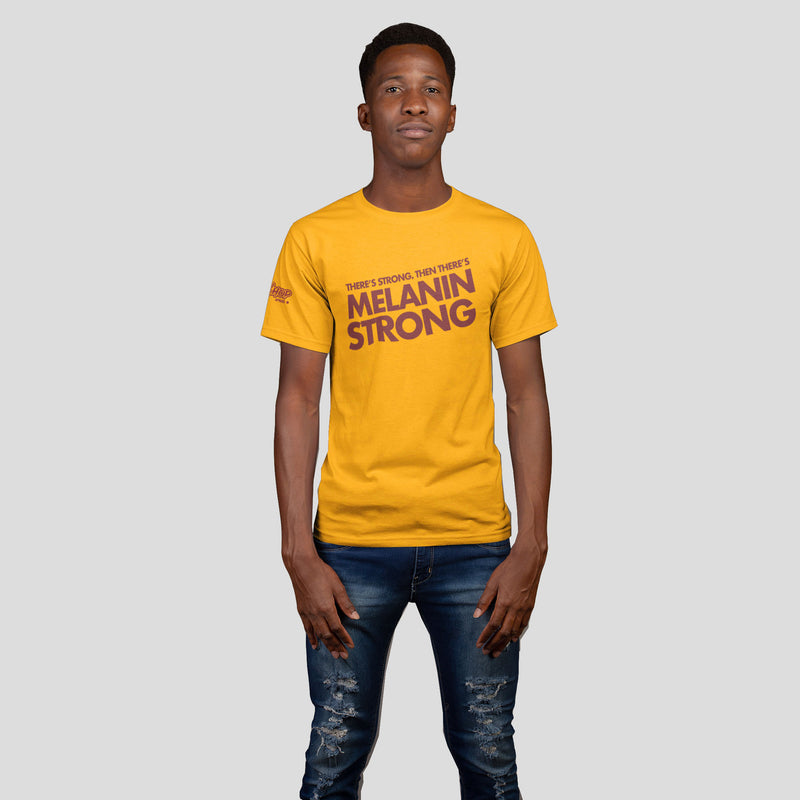 Unisex There's Strong Then There's Melanin Strong Shirt