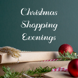 Christmas Shopping Evening Appointments