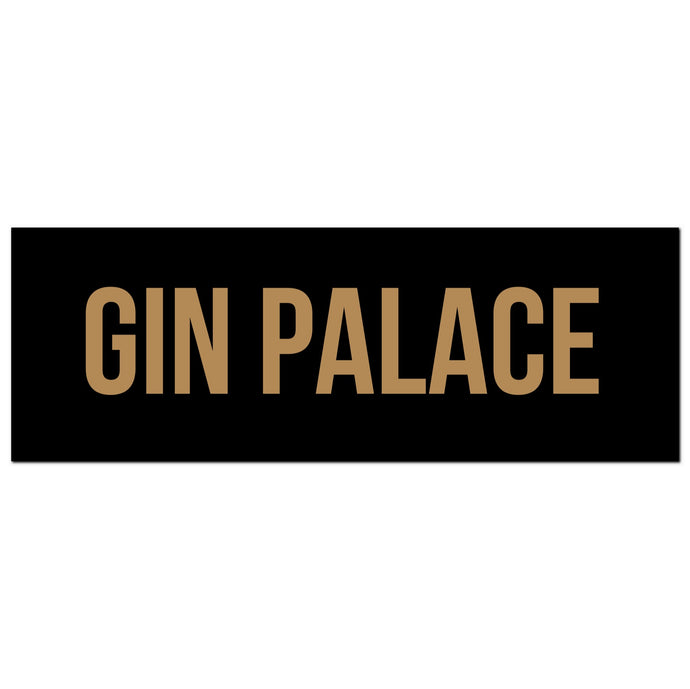 Gin Palace Sign