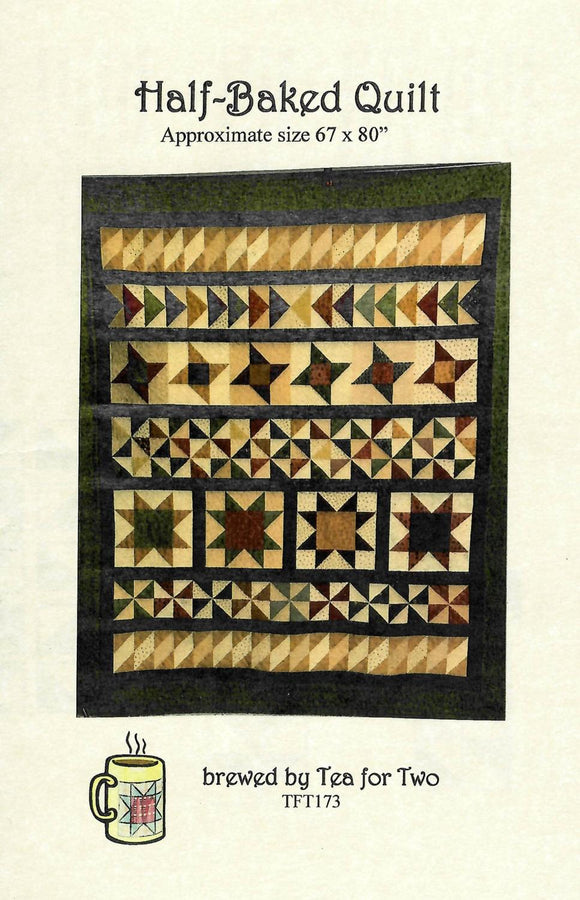 Half Baked Quilt by Tea for Two Designs