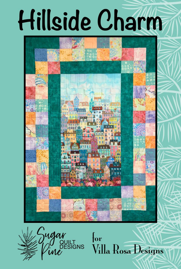 Hillside Charm by Sugar Pine Quilt Designs for Villa Rosa Designs