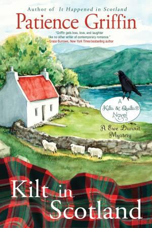 Kilt In Scotland Novel by Patience Griffin (Book 8)