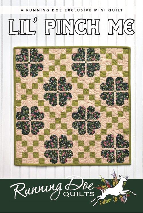 Lil' Pinch Me by Running Doe Quilts