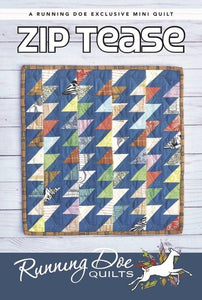 Lil' Zip Tease  Pattern by Running Doe Quilts