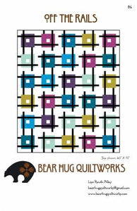 Off the Rails Pattern by Bear Hug Quiltworks