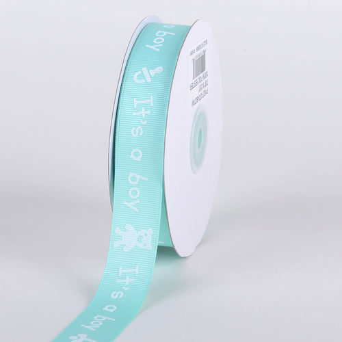 Aqua - It's A Boy - Grosgrain Ribbon Baby  Design ( W: 7/8 inch | L: 25 Yards )