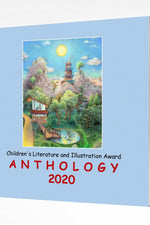 Adelaide Books Children's Literature and Illustration Award  Anthology 2020