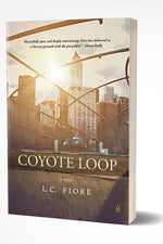 COYOTE LOOP: A NOVEL