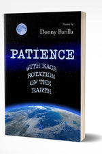 PATIENCE WITH EACH ROTATION OF THE EARTH