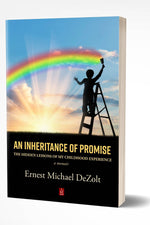 AN INHERITANCE OF PROMISE