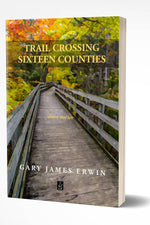 TRAIL CROSSING SIXTEEN COUNTIES