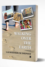 WALKING OVER THE EARTH