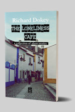 THE LONELINESS CAFE