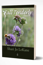 FALL TENDERLY