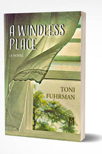 A WINDLESS PLACE