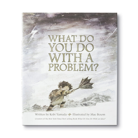 What Do You Do With a Problem? - Gift Book