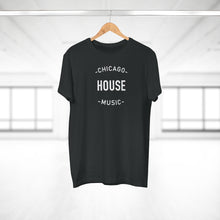 Load image into Gallery viewer, CHICAGO HOUSE MUSIC T-SHIRT