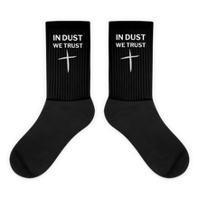 Load image into Gallery viewer, IN DUST WE TRUST - UNISEX SOCKS