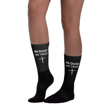 IN DUST WE TRUST - UNISEX SOCKS