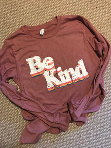 Be kInd  Long Sleeve Graphic t - Buggy Boos Embroidery