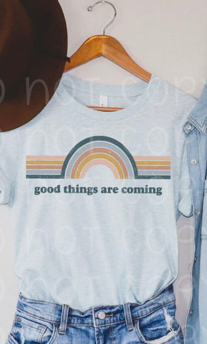 Good things are coming tshirt or tank - Buggy Boos Embroidery