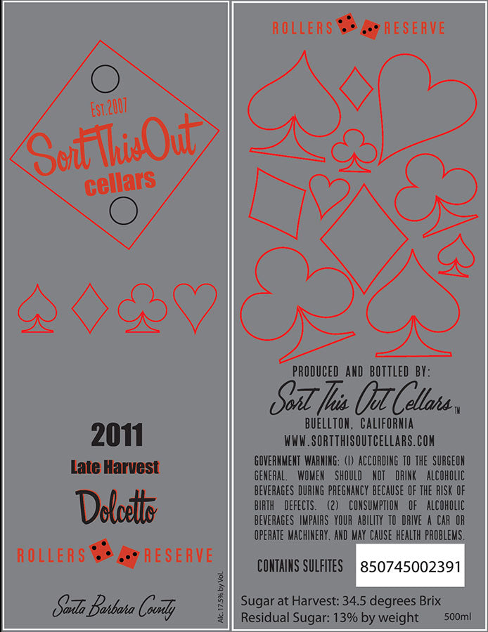 2011 Late Harvest Dolcetto