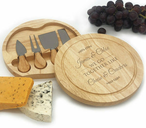 We go together like cheese & Crackers - Cheese Board