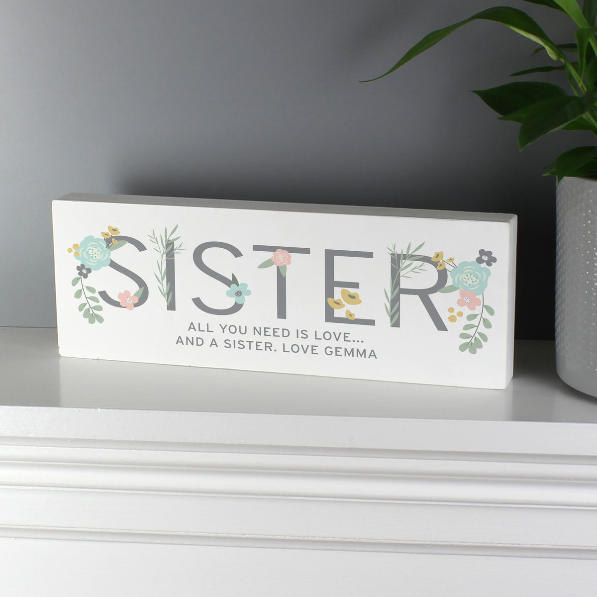 Personalised Floral Sister Wooden Block Sign freeshipping - BCV Personalised