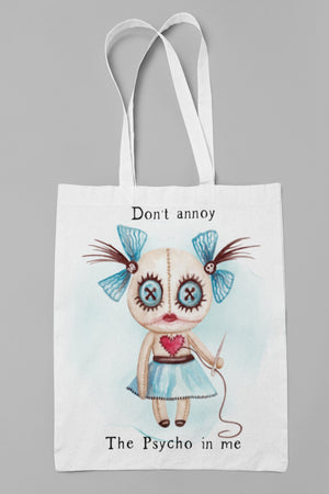 Don't annoy The Psycho in me Lady Tote bag - BCV Personalised