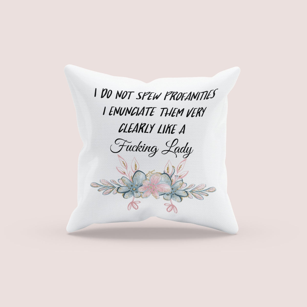 I do not spew profanities - Cushion cover freeshipping - BCV Personalised