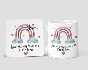You are my favourite knobhead Coaster / 11oz Mug