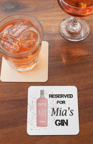 Personalised Reserved for..... Gin coaster - BCV Personalised