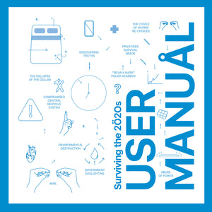 Surviving the 2020s: User Manual