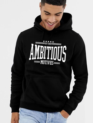 Ambitious Hoodie