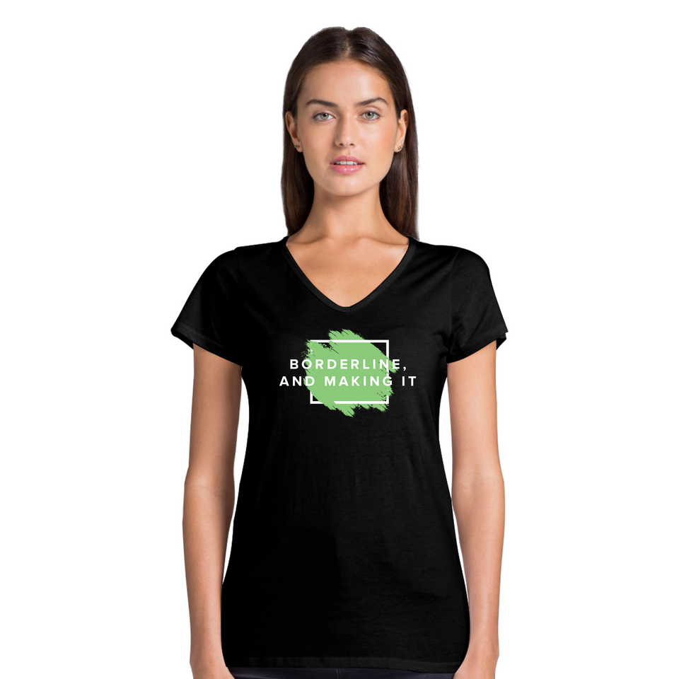 Borderline, And Making It - Women's Casual V-Neck Shirt
