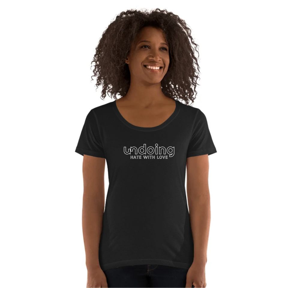 Undoing Statement Tee Outline Version 2  - Ladies' Scoop Neck T-Shirt