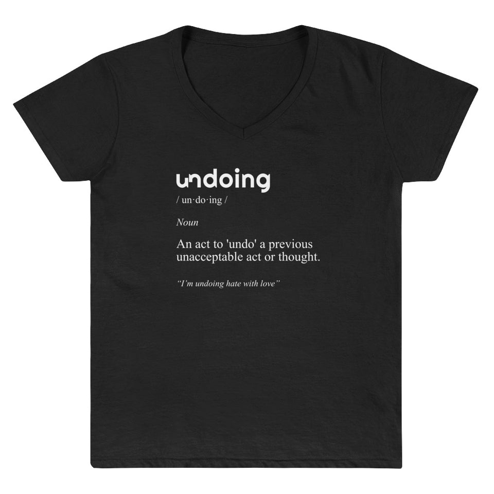 Undoing Definition Tee Version 1 - Women's Casual V-Neck Shirt