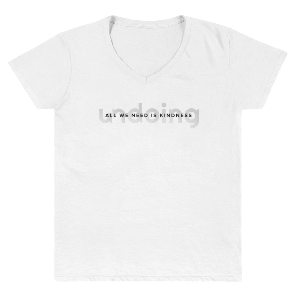 All We Need Is Kindness Gradient Fade - Women's Casual V-Neck T-Shirt White Tee by Undoing