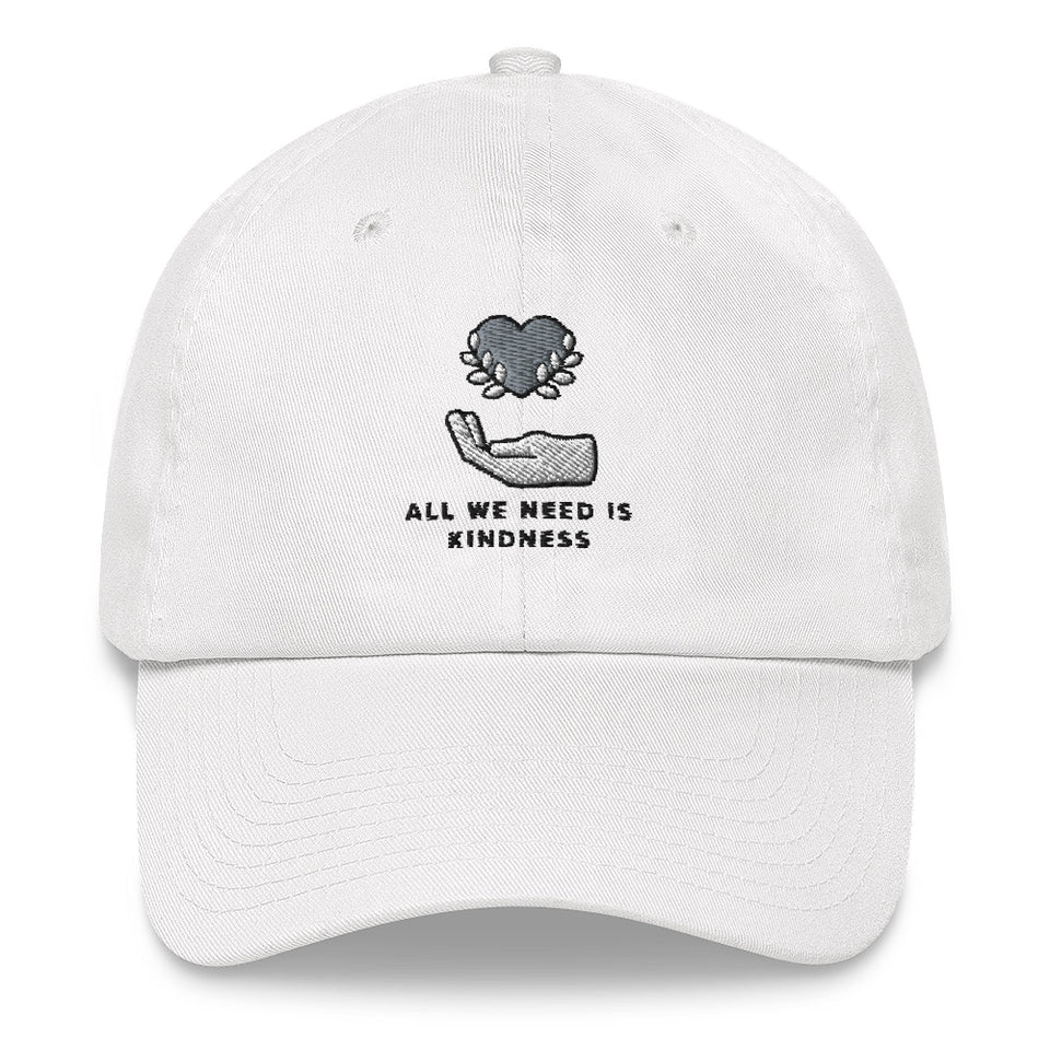 All We Need is Kindness Baseball Cap